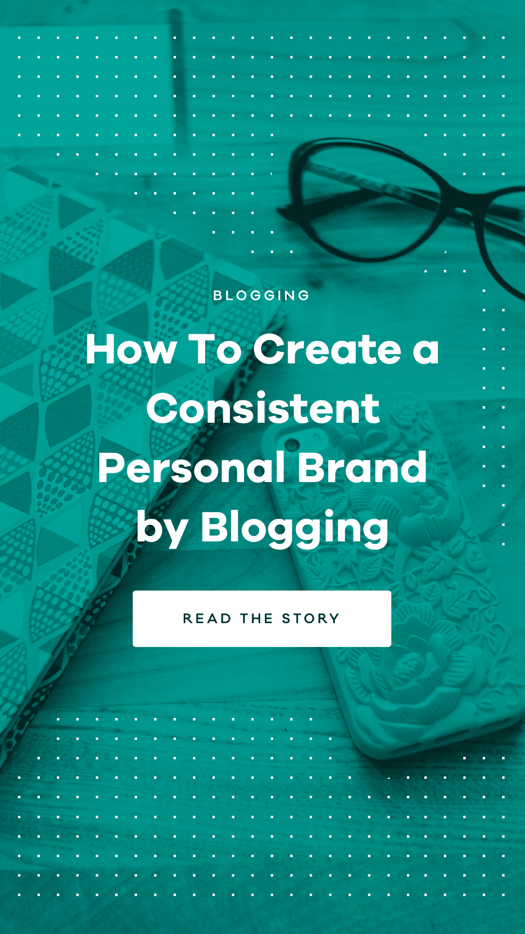 Learn how to create a consistent personal brand by blogging from professional players out there. Be committed to the journey and take it one step at a time.